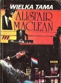 Alistair Maclean -- Wielka tama (okladka)